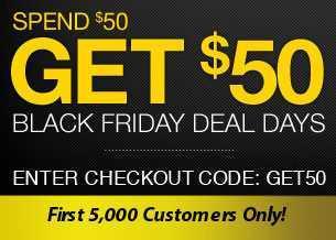 Black Friday Promotion – Spend $50 get $50