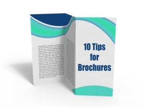 10 Tips on Creating a Brochure