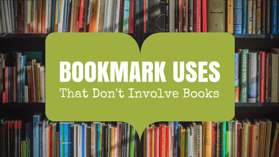 Bookmark uses that don't involve books