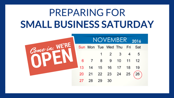 3 Ways to Prepare for Small Business Saturday This Year