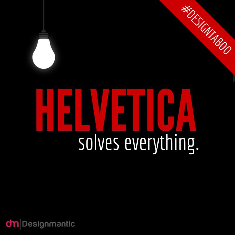 Helvetica design taboo