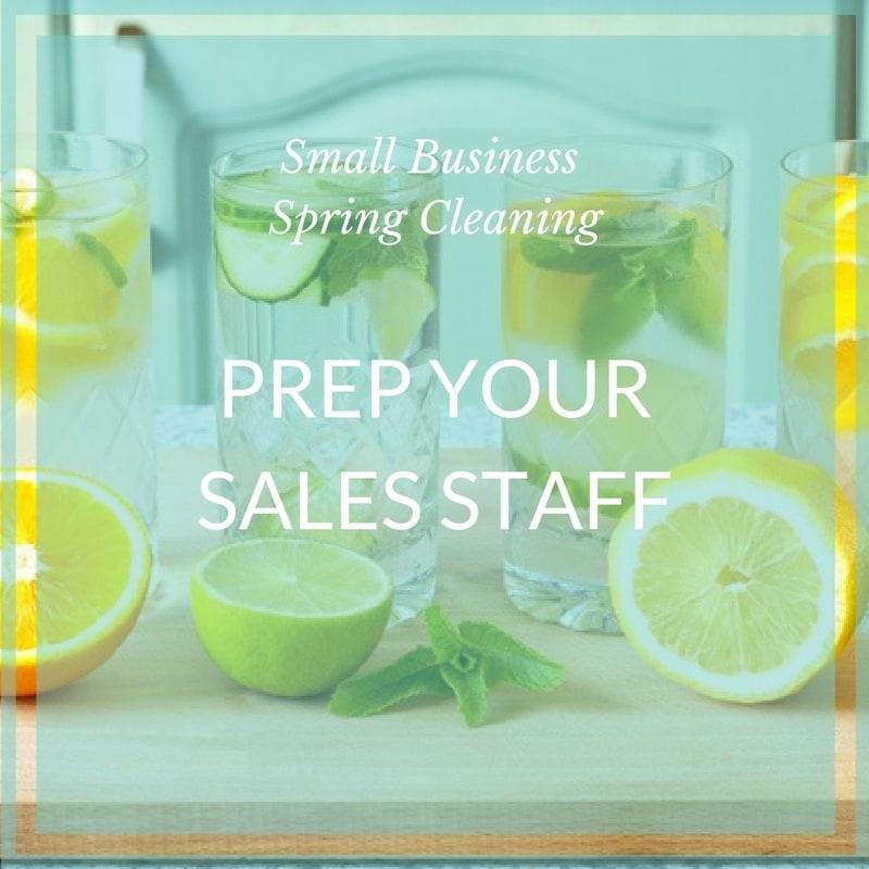 Small biz spring clean sales staff
