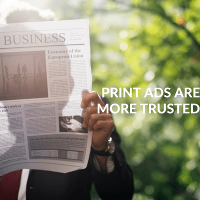 Print ads are more trusted