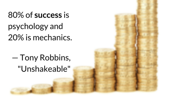 80% of success is psychology and 20% is mechanics.