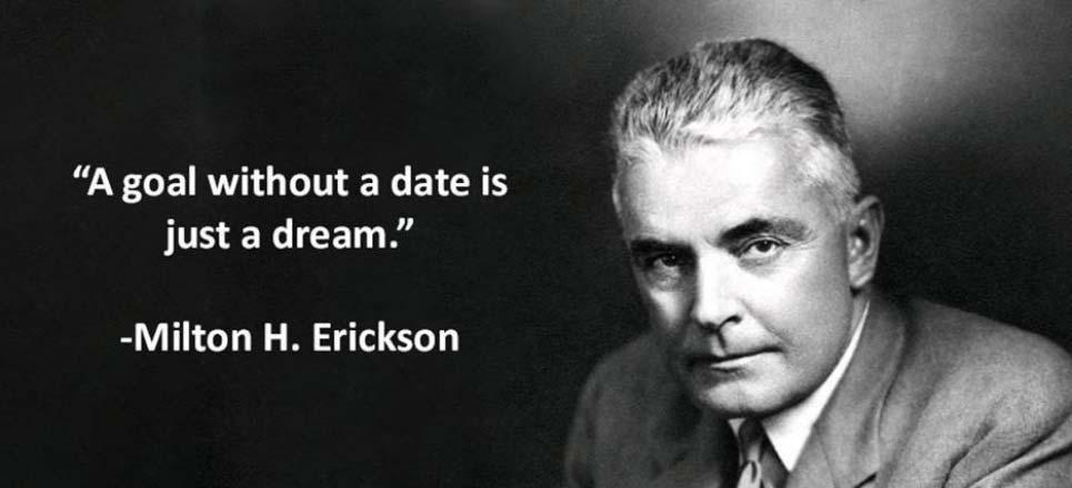milton erickson quote on goals