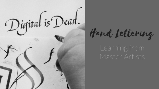 Calligraphy: Learn the Basics of Hand Lettering from Master Artists