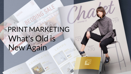Old School Print is the Latest Marketing Strategy