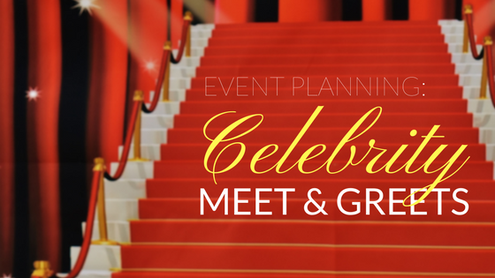 How to Plan Celebrity Meet & Greets at Events