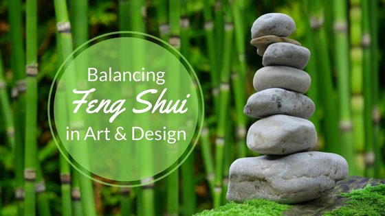 Achieving the 'Feng Shui' of Art & Design