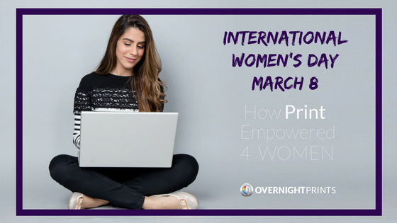 Ways Print Empowered 4 Women: International Women's Day
