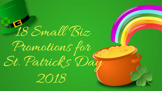 18 Pot O' Gold St. Patrick's Day Small Business Promotions For 2018