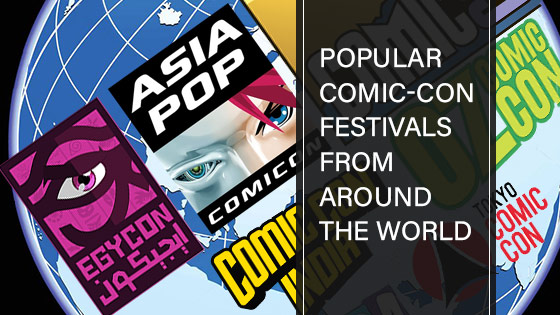 Comic-Con Festivals from Around the World