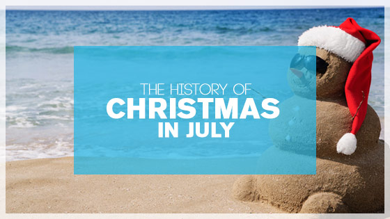 History of 'Christmas in July'