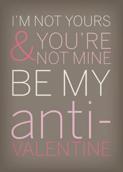 Anti Valentine Greeting Card