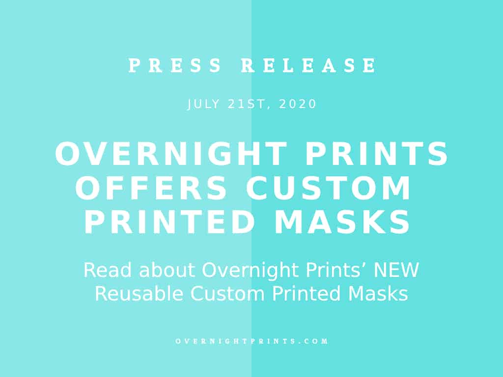 Overnight Prints Launches Reusable Custom Printed Masks