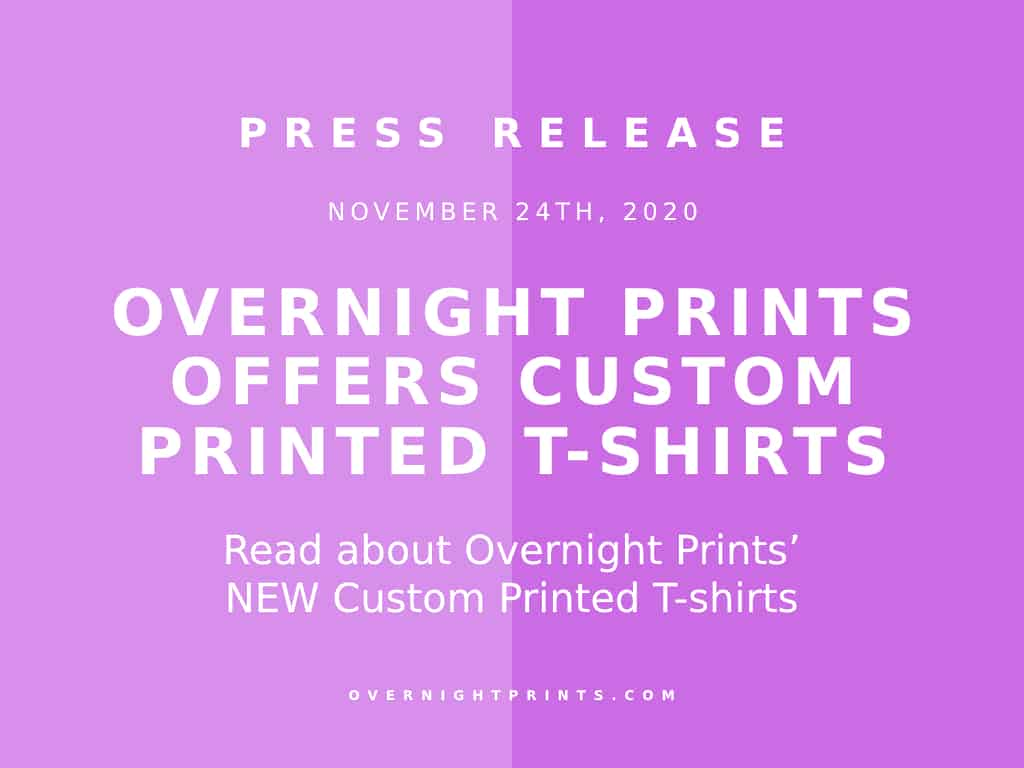 Overnight Prints Adds Custom Printed T-Shirts in Time for the Holidays